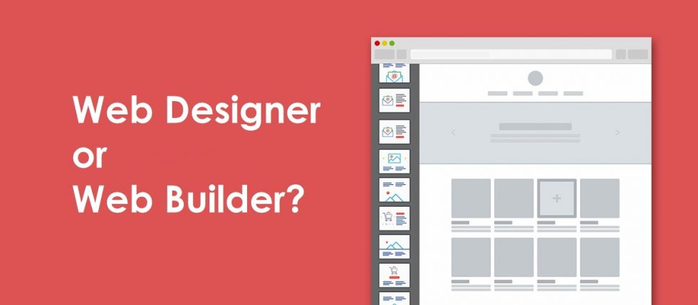 Web Designer Or Web Builder?